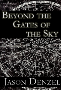 Beyond the Gates of the Sky