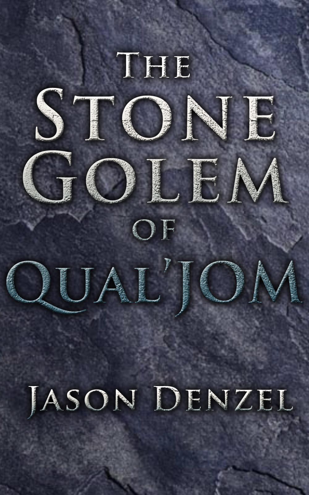 The Stone Golem of Qual'Jom
