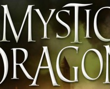 Let's talk about Mystic Dragon
