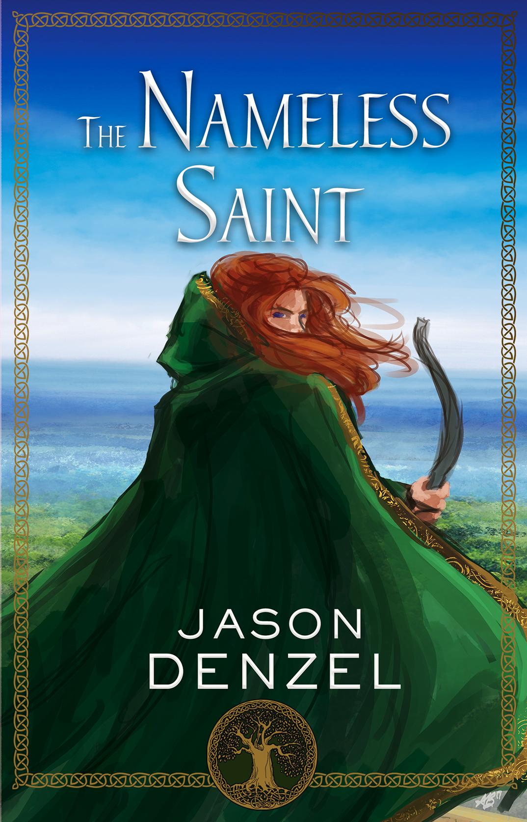 The Nameless Saint by Jason Denzel